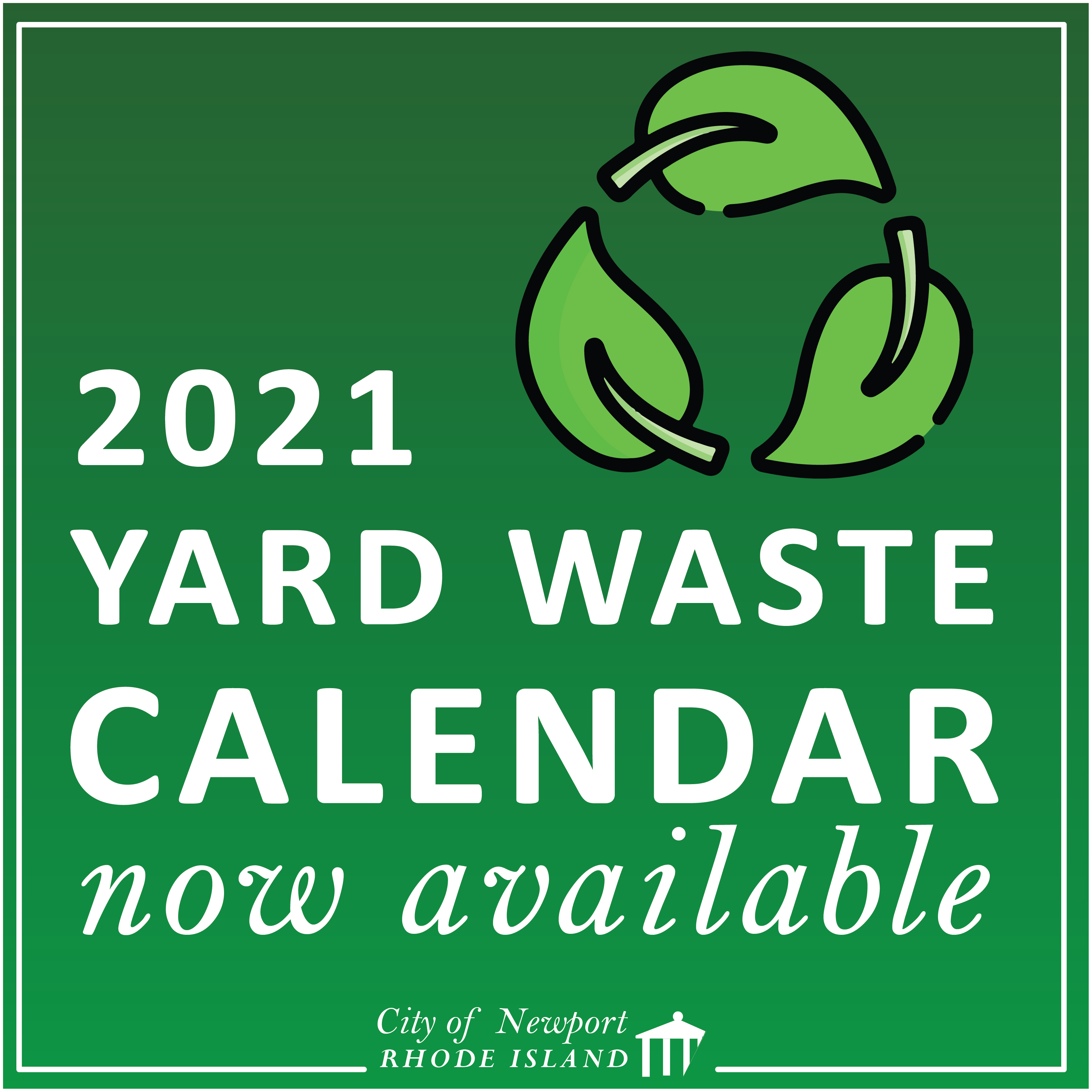 Download the 2021 Yard Waste Calendar!